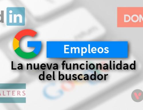 Google empleos, la funcionalidad de Google para buscar trabajo