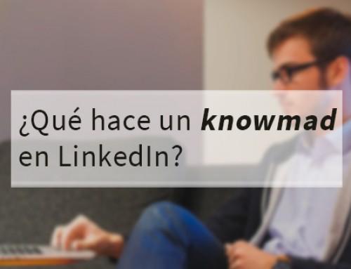 ¿Qué hace un knowmad en LinkedIn?