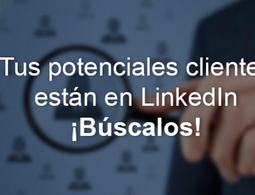 Tus clientes potenciales están en LinkedIn, ¡búscalos!