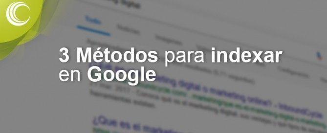 3 métodos para indexar en google