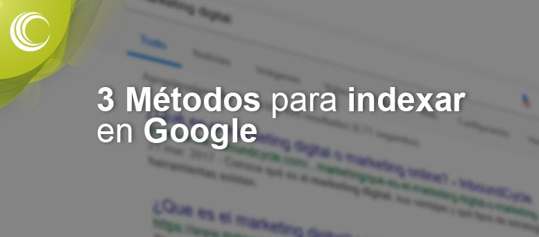 3 métodos para indexar en google