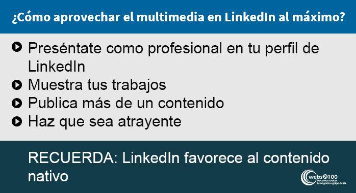Como aprovechar el multimedia en Linkedin