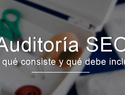 Auditoría SEO, ¿en qué consiste y qué debe incluir?