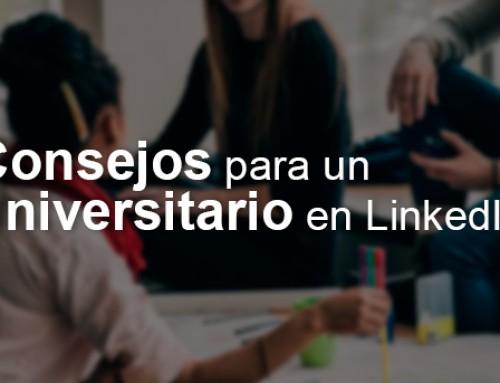 Consejos para un universitario en LinkedIn