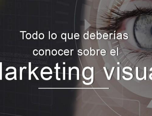 Todo lo que deberías conocer sobre el marketing visual y su importancia para tu empresa
