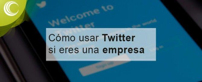 Cómo usar Twitter si eres una empresa