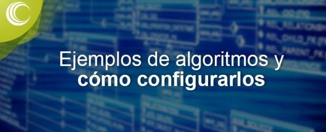 ejemplos de algoritmos y como configurarlos