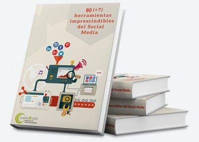 60 (+7) herramientas web para triunfar en redes sociales