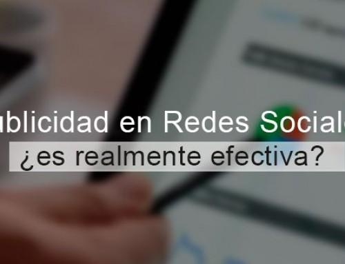 Publicidad en Redes Sociales, ¿es realmente efectiva?