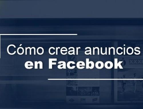Cómo crear anuncios en Facebook en 4 sencillos pasos