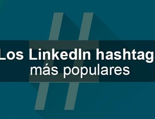 Los LinkedIn hashtags más populares