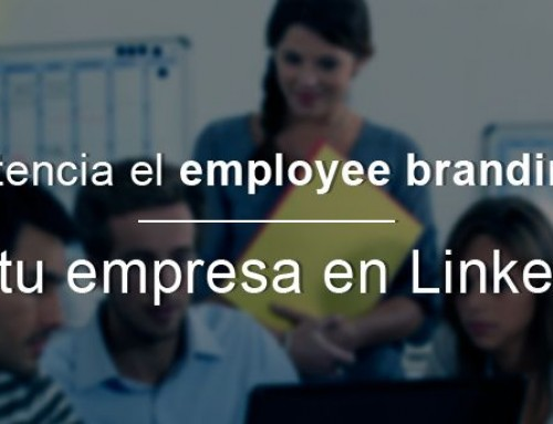 Potencia el employee branding de tu empresa en LinkedIn