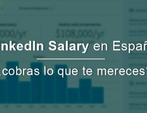 LinkedIn Salary en España ¿cobras lo que te mereces?