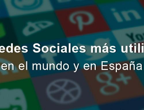 Redes Sociales más utilizadas en el mundo y en España