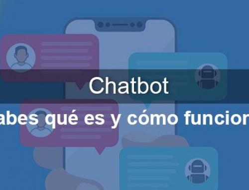 Chatbot: ¿sabes qué es y cómo funciona?