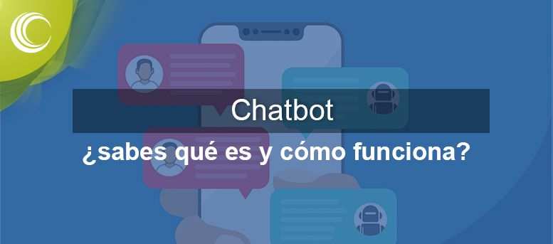 chatbot qué es y cómo funciona
