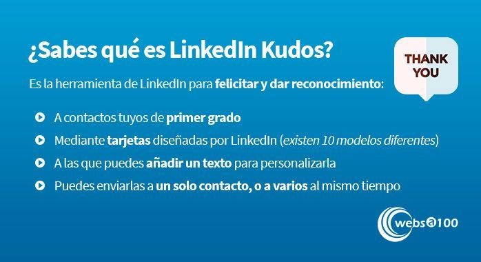 ¿Sabes qué es LinkedIn Kudos? - Infografía