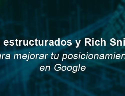 Datos estructurados y Rich Snippets para mejorar tu posicionamiento en Google
