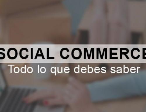 Social Commerce. Todo lo que debes saber