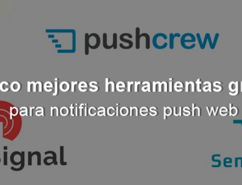 Mejores herramientas gratuitas para notificaciones push web