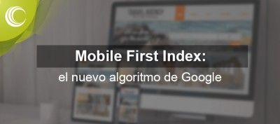 mobile first index: nuevo algoritmo google