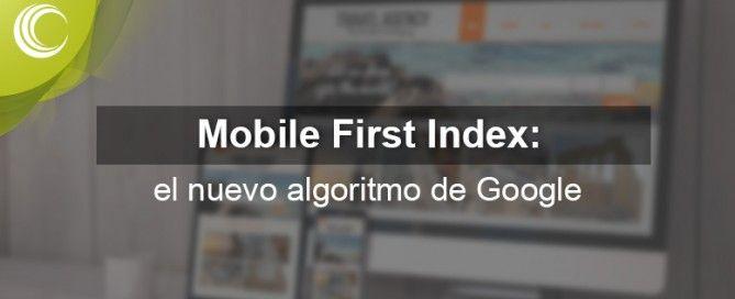 mobile first index: nuevo algoritmo google