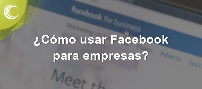 como-usar-facebook-para-empresas