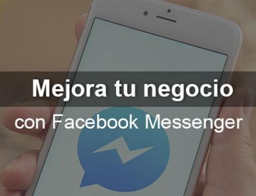 ¡Mejora tu negocio con Facebook Messenger!