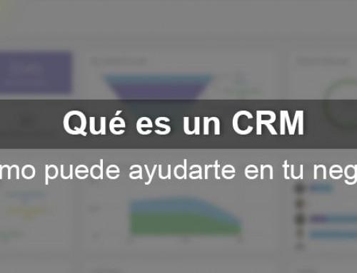 Qué es un CRM y cómo puede ayudarte en tu negocio