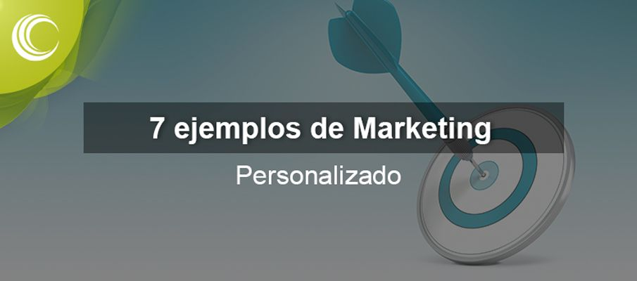 ejemplos marketing personalizado