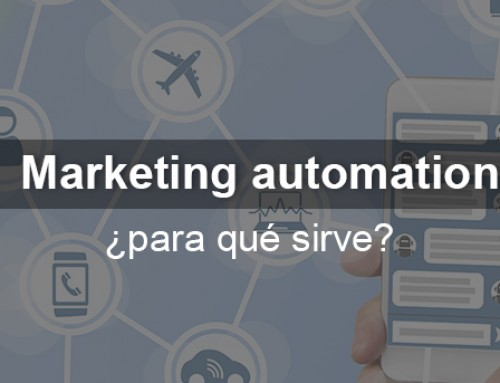 Marketing automation ¿para qué sirve?