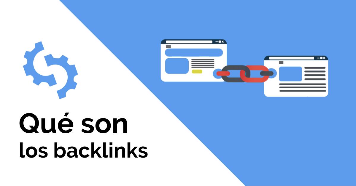 ¿Qué son los backlinks y cómo conseguirlos