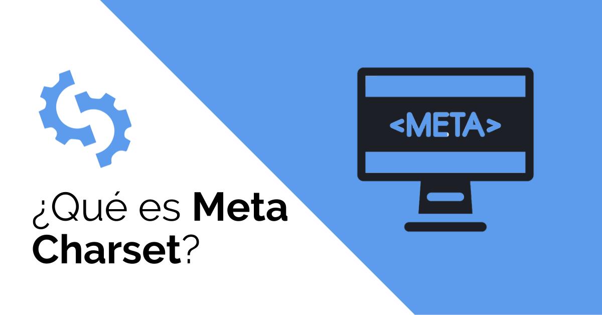 Qué es Meta Charset