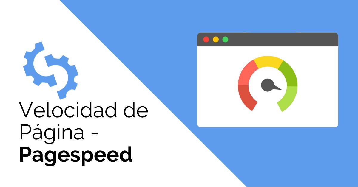 Velocidad de Página - Pagespeed